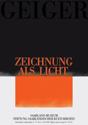 Geiger, Zeichnung als Licht, Saarland Museum/Stiftung Saarländischer Kulturbesitz, Saarbrücken (10.6.–12.8.1990)